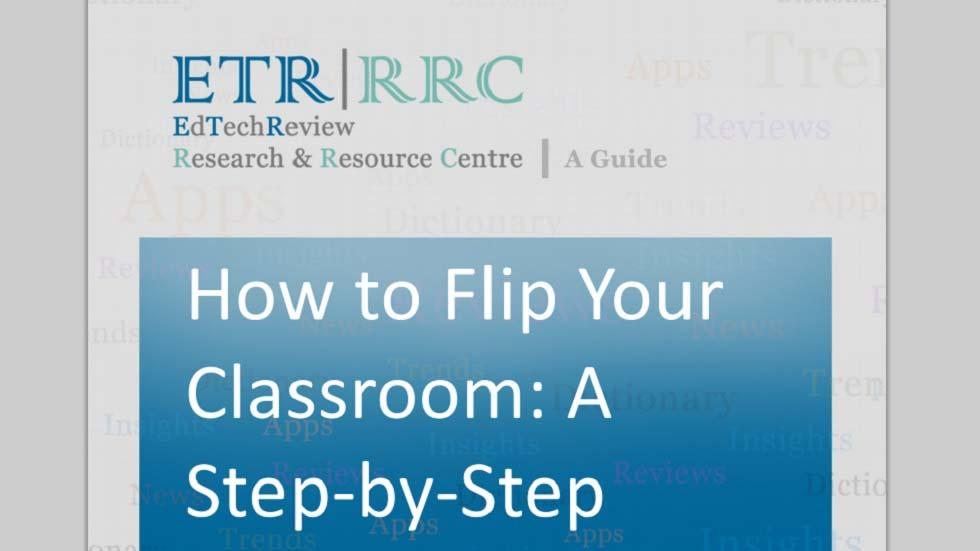 Flipping Your Classroom: Step by Step Guide