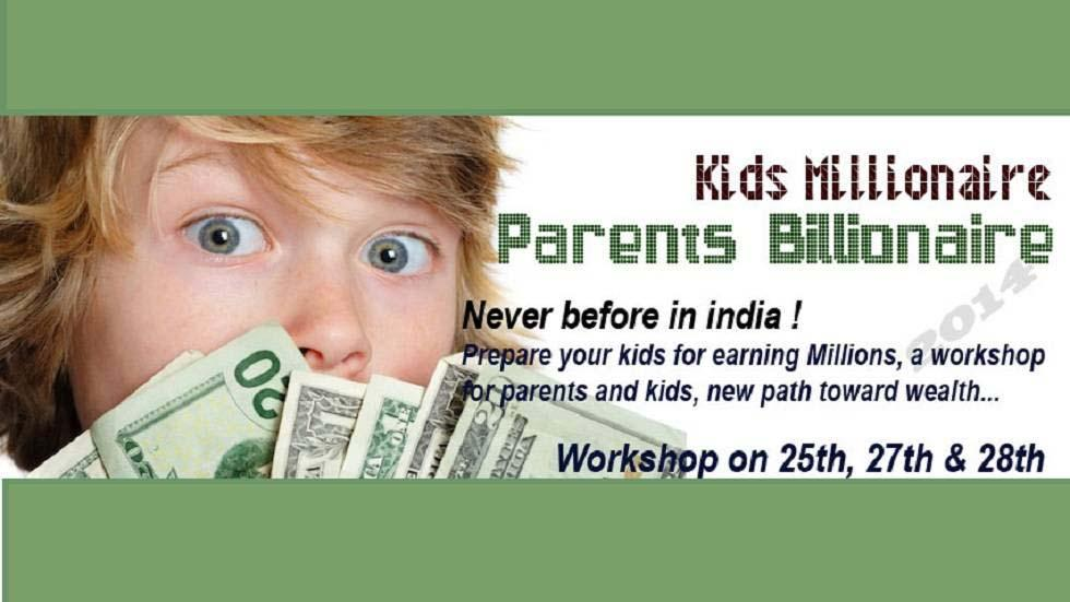 Kids Millionaire Parents Billionaire - Program to Enhance Leadership, Entrepreneurial, Communication and Creative Skills in Kids