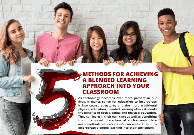 5 Methods for Achieving a Blended Learning Approach into Your Classroom