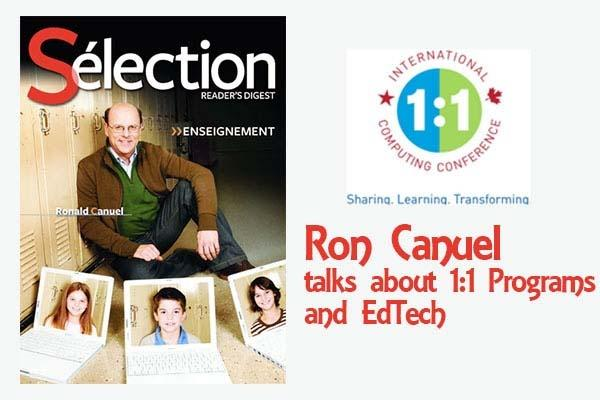 Ron Canuel, President & CEO (Canadian Education Association) Talks About 1:1 Programs & EdTech
