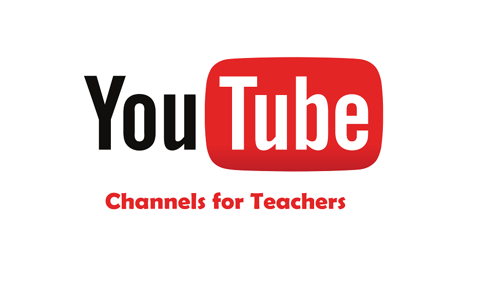 Resourceful YouTube Channels for Teachers and Educators
