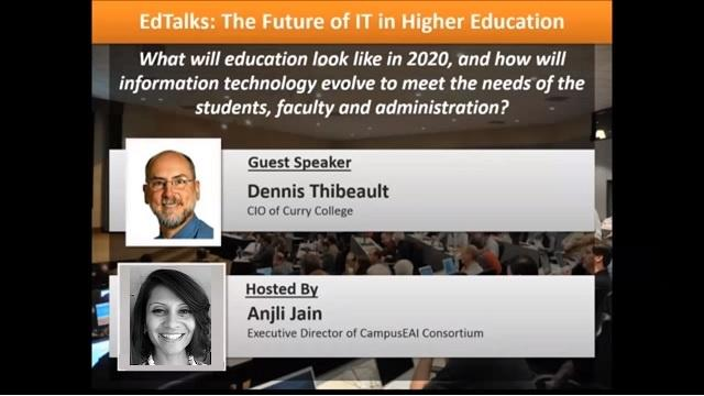 EdTalk Featuring Dennis Thibeault, CIO of Curry College