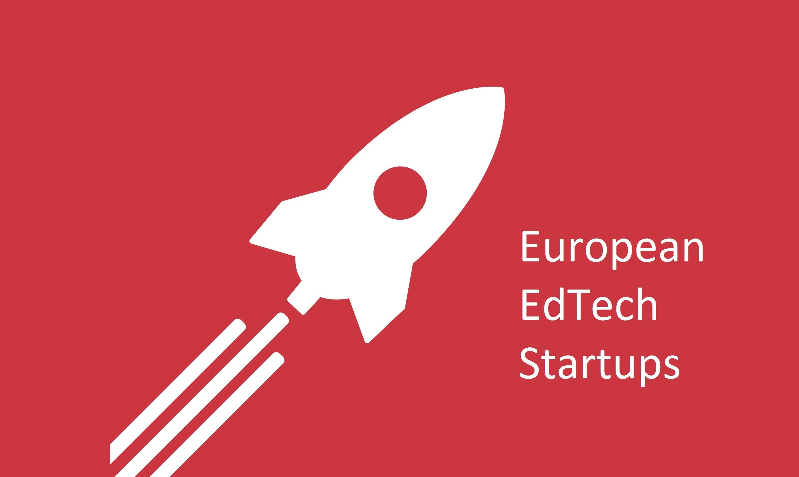 10 EdTech Startups from Europe You Must Know About
