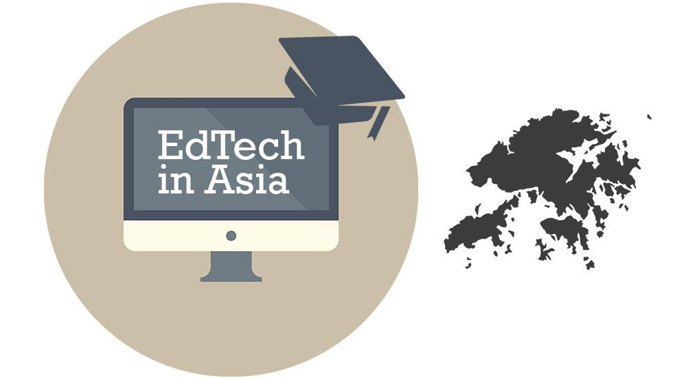 EdTech Startups Which are Starting to Impact Hong Kong's Education Market