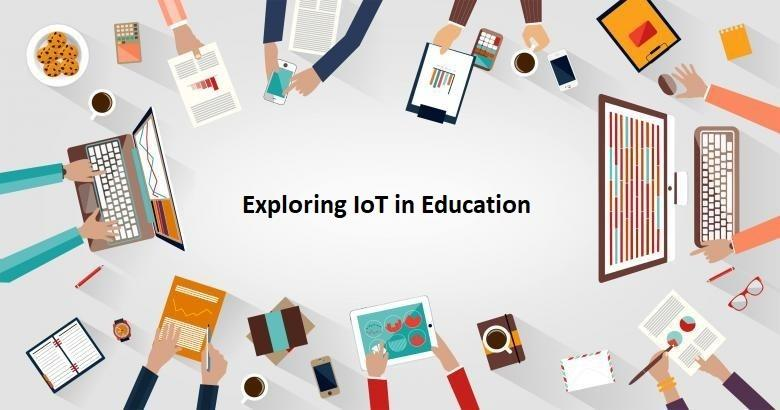 Exploring IoT in Education - EdTechReview