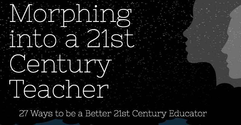 [Infographic] The Right Ways to Be a 21st Century Educator