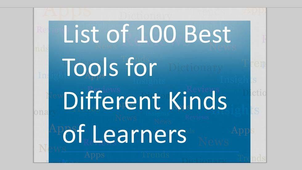 List of Great Tools for Different Kinds of Learners