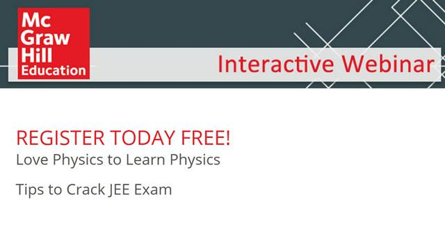 Love Physics to Learn Physics: Webinar on Tips to Crack JEE Exam